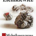 michnikowszczyzna-zapis-choroby_rafal-a-ziemkiewicz